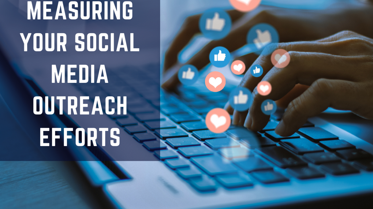 Measuring Your Social Media Outreach Efforts