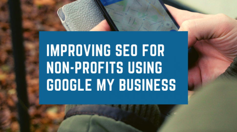 Improving SEO for Non,-Profits using Google my Business